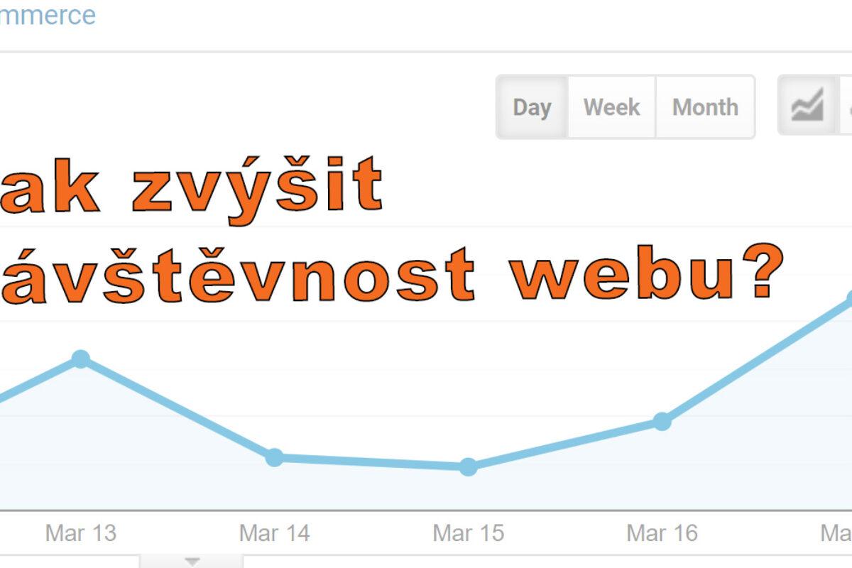 Jak zvýšit návštěvnost webu?
